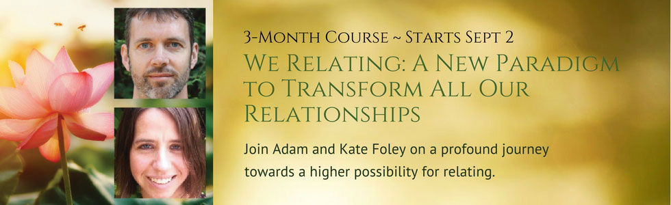 We Relating Course with Adam and Kate